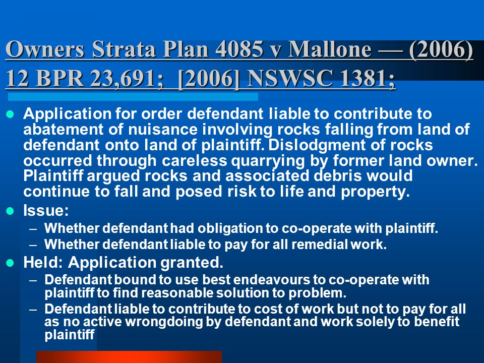 Owners Strata Plan 4085 v Mallone — (2006) 12 BPR 23,691; [2006] NSWSC 1381;